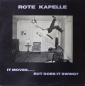 Rote Kapelle - It Moves...But Does It Swing ? - MLP