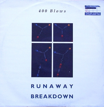 400 Blows - Runaway / Breakdown - 12