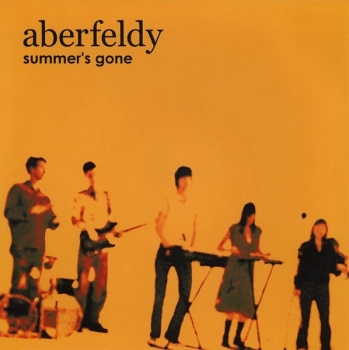 Aberfeldy - Summer's Gone / Something I Must Tell You - 7