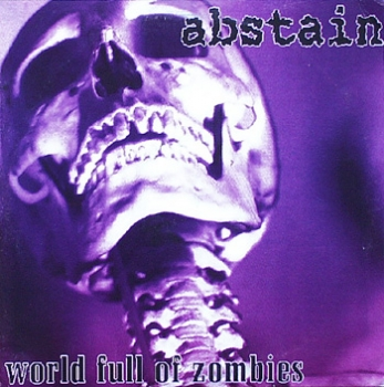 Abstain - World Full Of Zombies - LP