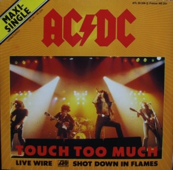AC / DC - Touch To Much / Live Wire / Shot Down In Flames - 12