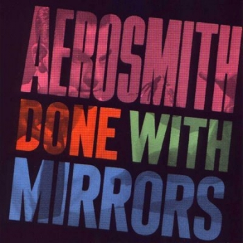 Aerosmith - Done With Mirrors - LP