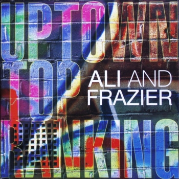 Ali And Frazier - Uptown Top Ranking - 7