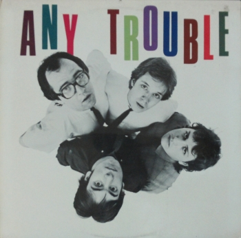 Any Trouble - Where Are All The Nice Girls ? - LP