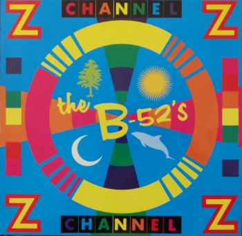 B - 52's - Channel Z (Rock Mix) / (Remix Edit) / (Rock Dub) - 12