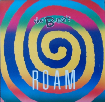 B - 52's - Roam (Radio Mix) / (12