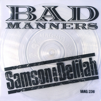 Bad Manners - Samson & Delilah (Biblical Version) / Good Honest Man - 7