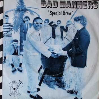 Bad Manners - Special Brew / Ivor The Engine - 7