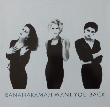 Bananarama - I Want You Back (Extended European Mix) / Amnesia /  Bad For Me  - 12