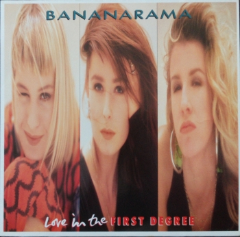 Bananarama - Love In The First Degree / (Instrumental) / Mr. Sleaze - 12