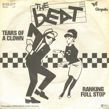 Beat, The - Tears Of A Clown / Ranking Full Stop - 7