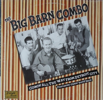 Big Barn Combo, The - Comin' All The Way From Detroit City - LP