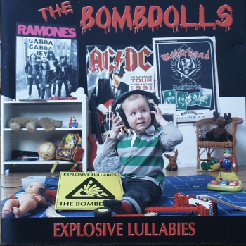 Bombdolls, The - Explosive Lullabies - CD