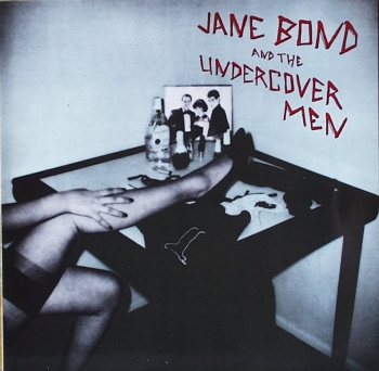 Bond, Jane & The Undercover Men - Same - LP