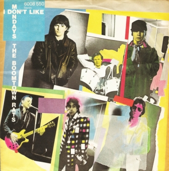 Boomtown Rats, The - I Don't Like Mondays / It's All The Rage - 7