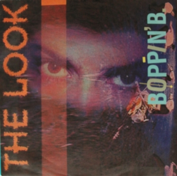 Boppin' B - The Look / Movin' And Groovin' - 7