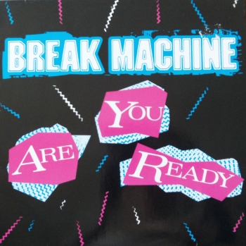 Break Machine - Are You Ready (Remix 7:50) / Street Dance / Breakdance Party -  12
