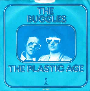 Buggles - The Plastic Age / Island - 7