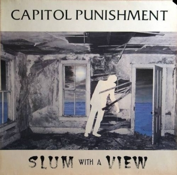 Capitol Punishment - Slum With A View - LP