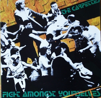 Carpettes, The - Fight Amongst Yourselves - LP