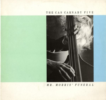 Cas Carnaby Five, The - Mr. Morris' Funeral - LP