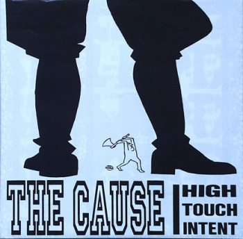 Cause, The - High Touch Intent - 7