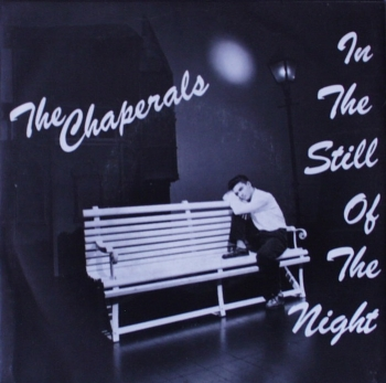 Chaperals, The - In The Still Of The Night - 7