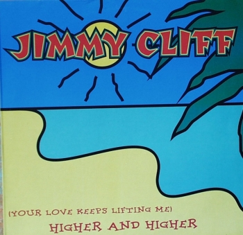 Cliff, Jimmy - (You Love Keeps Liftin' Me) Higher And Higher - 12