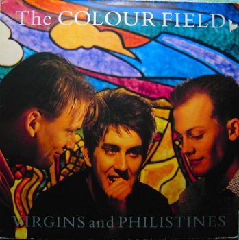 Colourfield, The - Virgins And Philistines - LP