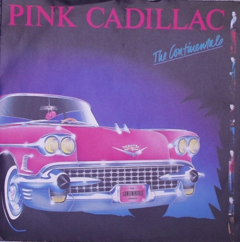 Continentals, The - Pink Cadillac / I Don't Care - 7