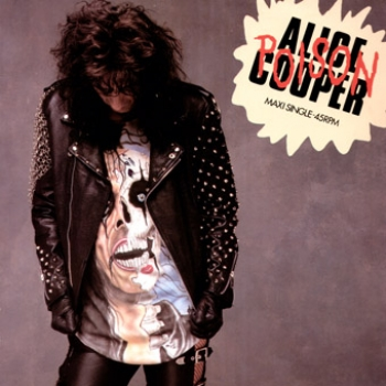 Cooper, Alice - Poison / Ballad Of Dwight Fry / Cold Ethyl - 12