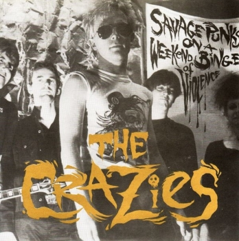 Crazies, The - Savage Punks On A Weekend Binge Of Violence - 7