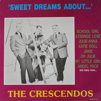 Crescendos, The - Sweet Dreams About - LP