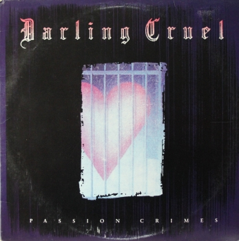 Darling Cruel - Passion Crimes - LP