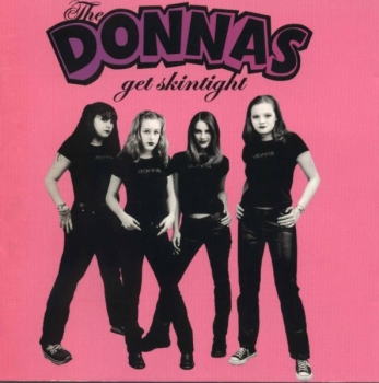Donna's, The - Get Skintight - CD