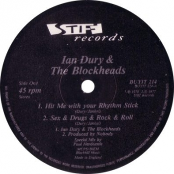 Dury, Ian & The Blockheads - Hit Me With Your Rhythm Stick / Sex & Drugs & Rock & Roll / +2 - 12