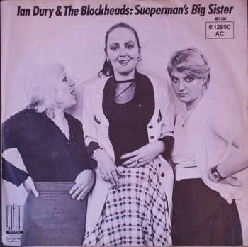 Dury, Ian & The Blockheads - Sueperman's Big Sister / You'll See Glimpses - 7