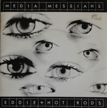 Eddie & The Hot Rods - Media Messia / Horror Through Straightness - 7