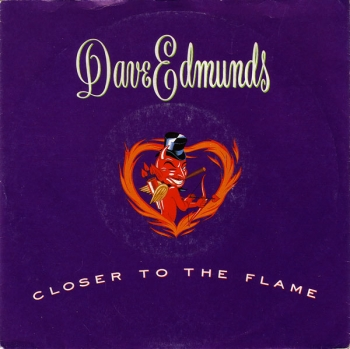 Edmunds, Dave - Closer To The Flame - 12