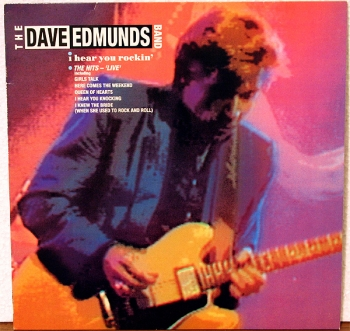 Edmunds, Dave - I Hear You Rocking  - The Hits-  'Live' - LP