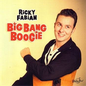 Fabian, Ricky - Big Bang Boogie - CD