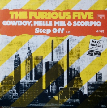 Furious Five, The feat. Cowboy, Melle Mel & Scorpio - Step Off / (Instrumental) - 12