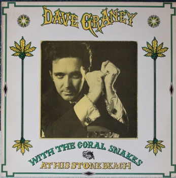 Graney, Dave With The Coral Snakes - At The Stonebeach - MLP
