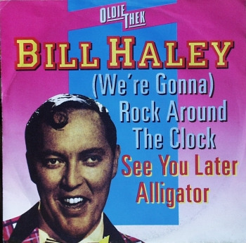 Haley, Bill - Rock Around The Clock / See You Later Alligator - 7