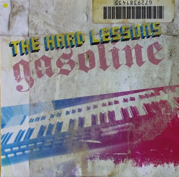 Hard Lessons, The - Gasoline - LP