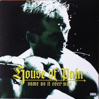 House Of Pain - Same As It Ever Was - CD