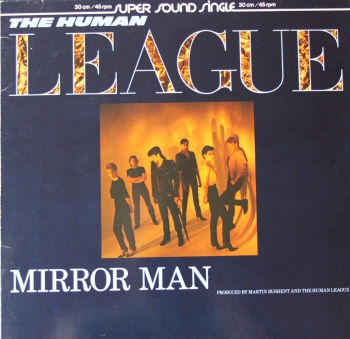 Human League - Mirror Man / You Remind Me Of Gold / You Remind.. (Dub) - 12