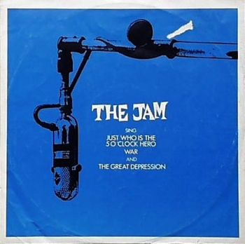 Jam, The - Just Who Is the 5 O'Clock Hero / War / Great Depression - 12