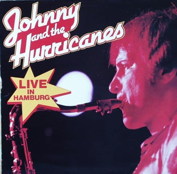 Johnny & The Hurricanes - Live In Hamburg - LP