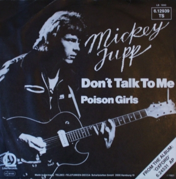 Jupp, Mickey - Don't Talk To Me / Poison Girls - 7